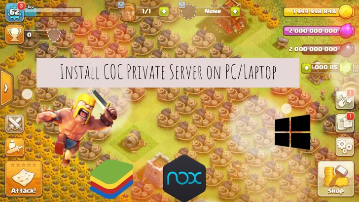 Guide to Install COC Private Server on PC